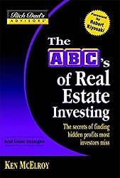 Rich Dad's Advisors?: The ABC's of Real Estate Investing: The Secrets of Finding Hidden Profits Most Investors Miss (Rich Dad's Advisors Series) by Ken McElroy (2004-09-01)