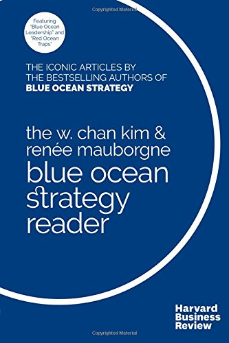the-w-chan-kim-renee-mauborgne-blue-ocean-strategy-reader-the-iconic-articles