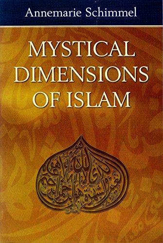 Mystical Dimensions of Islam