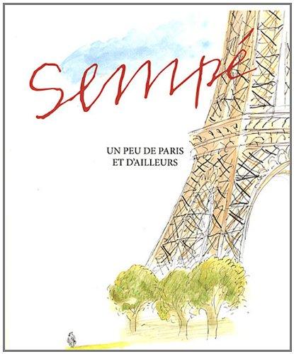 Un peu de Paris et d'ailleurs par Sempé