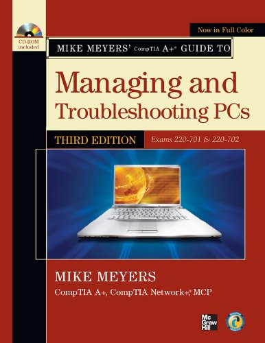 Mike Meyers' CompTIA A+ Guide to Managing and Troubleshootin (Mike Meyers' Computer Skills) por Michael Meyers