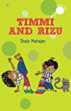 Timmi and Rizu (hole books)