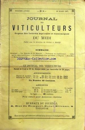JOURNAL DES VITICULTEURS DU MIDI [No 6] du 20/03/1887 - LES HYBRIDES DE MILLARDET - TRAITEMENT DE L'ANTHRACNOSE - LES VIGNES AMERICAINES -