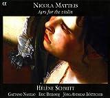 Matteis: Ayrs For The Violin by Helene Schmitt (2009-04-14)