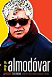 All about Almodóvar: A Passion for Cinema
