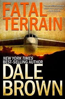 Fatal Terrain (Patrick McLanahan Book 6) (English Edition) par [Brown, Dale]