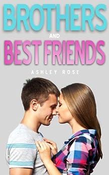 Brothers & Best Friends (English Edition) von [Rose, Ashley]