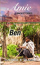 Ben: an Amie Backstory (Amie Backstories Book 2)