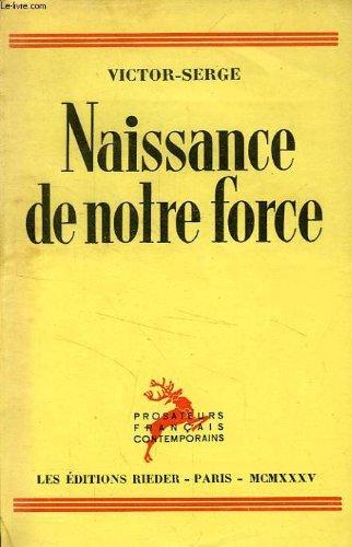 Naissance De Notre Force [Pdf/ePub] eBook