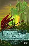 L'elfe au dragon, Tome 3 : Sorciers des mondes glauques