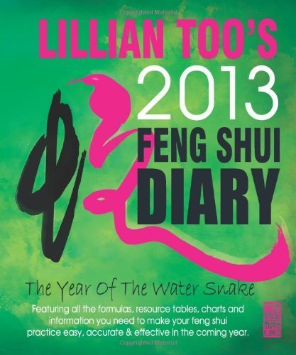 Lillian Too's 2013 Feng Shui Diary by Lillian too (2012) Paperback
