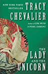 The Lady and the Unicorn: A Novel par Chevalier
