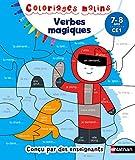 Verbes magiques CE1 : 7-8 ans