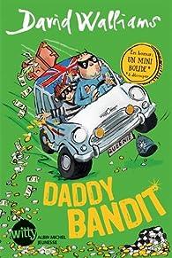 Daddy bandit par David Walliams