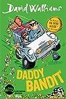 Daddy bandit par Walliams