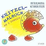 Kritzel-Malbuch ab 2 Jahren: kritzeln, malen & mit Farben spielen (kreative Kinderbücher und Mitmachbücher, Band 1)