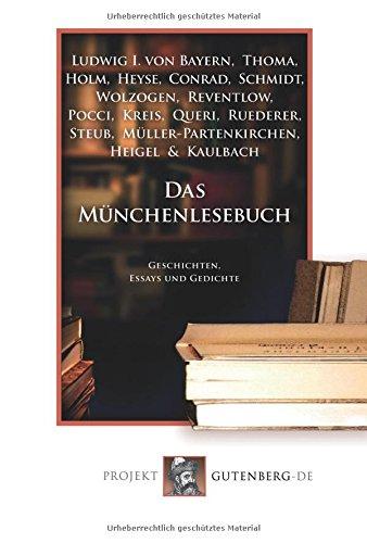 Das Münchenlesebuch: Geschichten, Essays und Gedichte