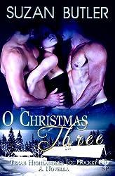 O Christmas Three (Texas Highlanders Ice Hockey Book 0)