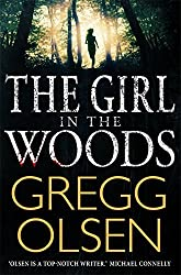 The Girl in the Woods (Waterman & Stark) by Gregg Olsen (2015-03-26)