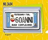 Subito disponibile Biglietto Auguri compleanno 60 ANNI una targa per i tuoi anni