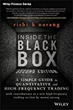 Inside the Black Box: A Simple Guide to Quantitative and High Frequency Trading (Wiley Finance)