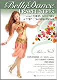 Belly Dance Travel Steps with Layers, Accents & Step Combinations, by Autumn Ward - World Dance New York Movement Catalog Series: Bellydance step-by-step moves, Complete belly dance how-to [DVD: ALL REGIONS] [NTSC] [WIDESCREEN]