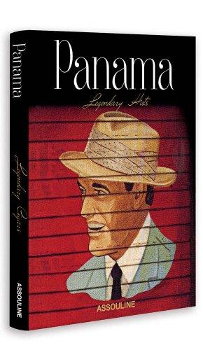 Panama, Legendary Hats (Classics) par Martine Buchet