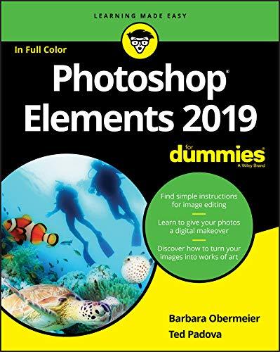 Photoshop Elements 2019 For Dummies (English Edition) por Barbara Obermeier