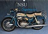 NSU Supermax (Wandkalender 2020 DIN A3 quer): NSU Max war eines der populärsten 250er Motorräder...
