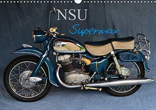 NSU Supermax (Wandkalender 2020 DIN A3 quer): NSU Max war eines der populärsten 250er Motorräder der 1950er (Monatskalender, 14 Seiten ) (CALVENDO Mobilitaet)