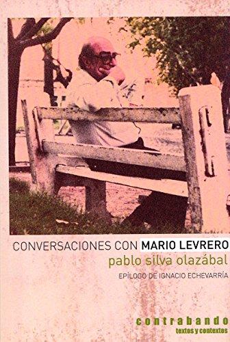 Conversaciones con Mario Levrero (Textos y contextos)
