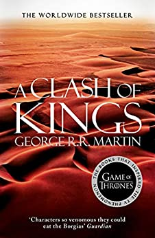 A Clash of Kings (A Song of Ice and Fire, Book 2) by [Martin, George R. R.]