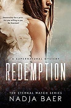 Redemption (Eternal Watch Book 1) (English Edition) di [Baer, Nadja]