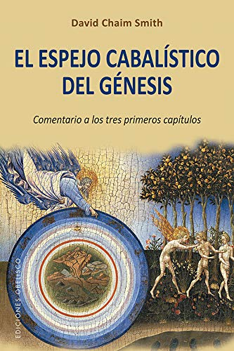 El espejo cabalístico del Génesis por David Chaim Smith