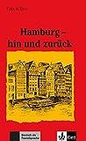 Hamburg - hin und zurück (Felix & Theo / Leichte Lektüren für Deutsch als Fremdsprache in 3 Stufen)