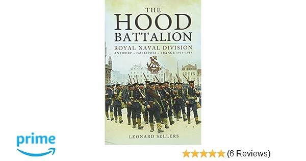 The Hood Battalion: Amazon co uk: Leonard Sellers: 9781783461684: Books