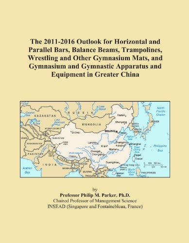 The 2011-2016 Outlook for Horizontal and Parallel Bars, Balance Beams, Trampolines, Wrestling and Other Gymnasium Mats, and Gymnasium and Gymnastic Apparatus and Equipment in Greater China