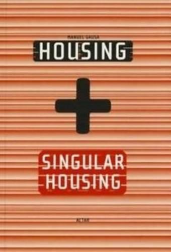 Housing + Singular Housing (ACTAR)