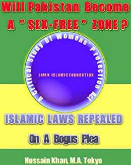 Will Pakistan Become A Sex-Free Zone? (English Edition) par [Tokyo, Hussain Khan M. A.]