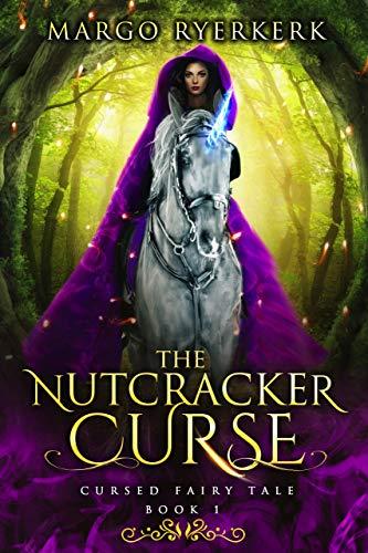 The Nutcracker Curse: Cursed Fairy Tale: Book 1 (English Edition)