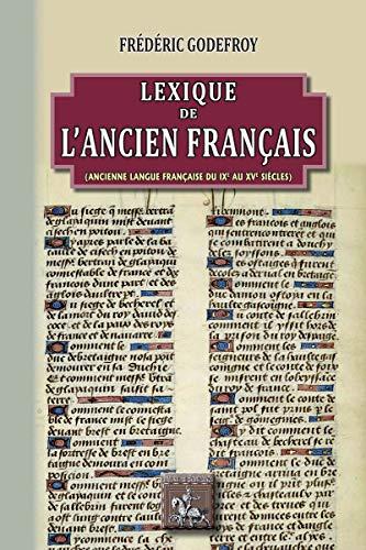 Lexique de lancien français (French Edition) eBook: Godefroy ...