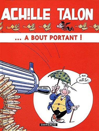 Achille Talon, tome 35 : Achille Talon... à bout pourtant