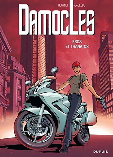 Damoclès - tome 4 - Eros et Thanatos par Callède