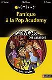 Image de Panique à la Pop Academy : Du CM2 à la 6e