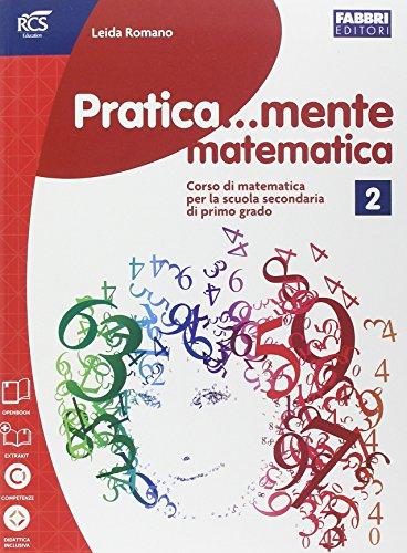 Pratica...mente matematica. Per la Scuola media. Con e-book. Con espansione online: 2