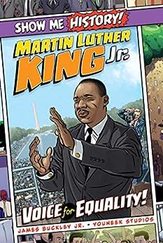 Descargar gratis Martin Luther King Jr.: Voice for Equality! (Show Me History!) Epub