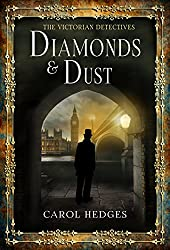Diamonds & Dust (The Victorian Detectives Book 1)