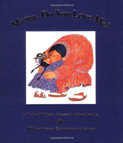 Mama, Do You Love Me?: 10th Anniversary Commemorative Edition -