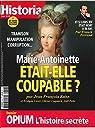 Historia Mensuel N 858 Marie-Antoinette Etait-Elle Coupable ? - Juin 2018 par Historia