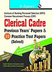 IBPS-Clerical Cadre-Practice Test Papers & Previous Papers (Solved): Practice Test Papers & Previous Papers - CWE